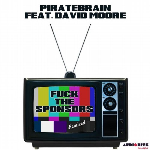 David Moore, Piratebrain - Fuck The Sponsors Remixed [ABS 0049]